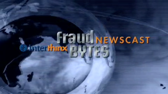 "Interthinx Launches ""Fraud Bytes"" Newscast"